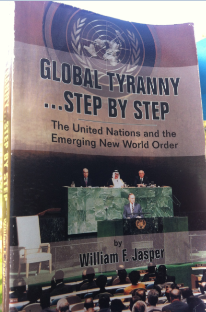 Global Tyranny...step by step The United Nations and the emerging New World Order