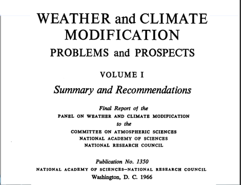 Weather and Climate modification problems and prospect vol I